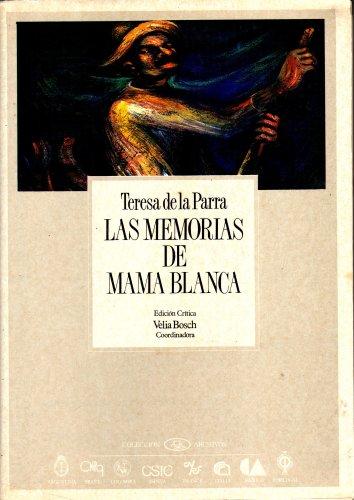 9789682923722: Las Memorias de Mama Blanca (Colección Archivos, Volume 9)