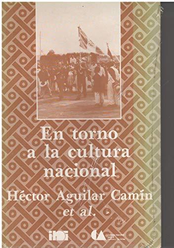 9789682924972: En Torno a La Cultura Nacional