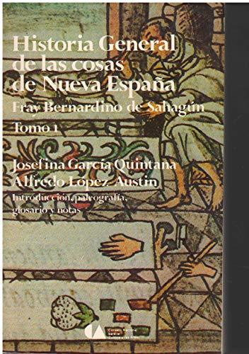 Historia universal de las cosas de Nueva: Bernardino de Sahag?n