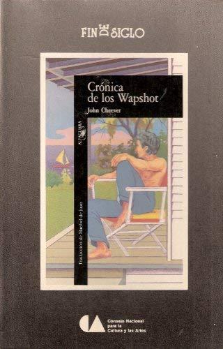 9789682927348: Crónica de los Wapshot (Fin de Siglo, Spanish Edition)