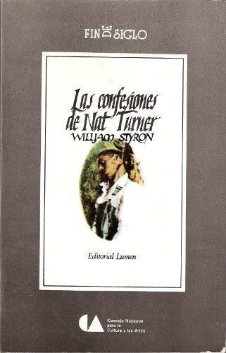 9789682927362: Las Confesiones de Nat Turner (Fin de Siglo)