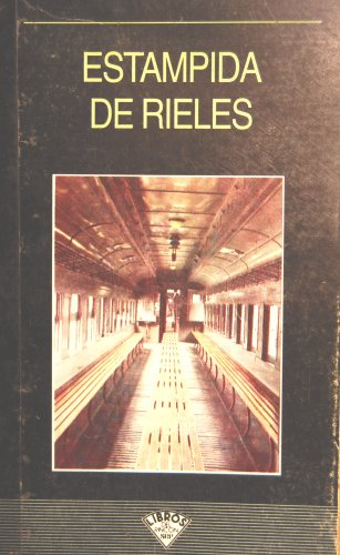 Estampida De Rieles: Jose Buil