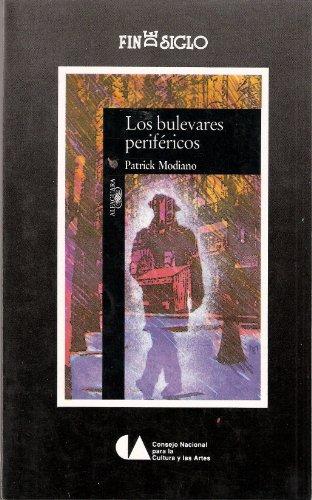 9789682944963: Los bulevares periféricos (Fin de Siglo)