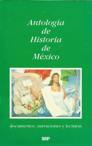 Antologia de Historia de Mexico: Soledad Deceano Osorio