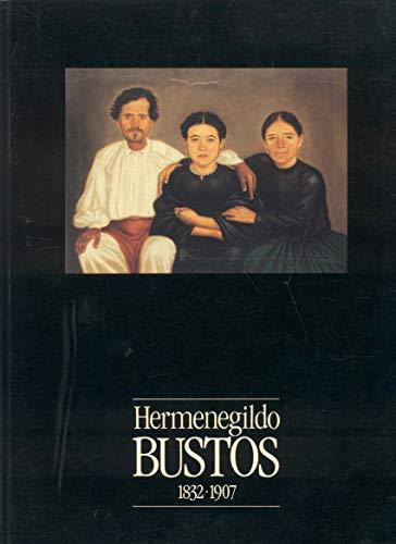 9789682947322: Hermenegildo Bustos, 1832-1907 (Spanish Edition)