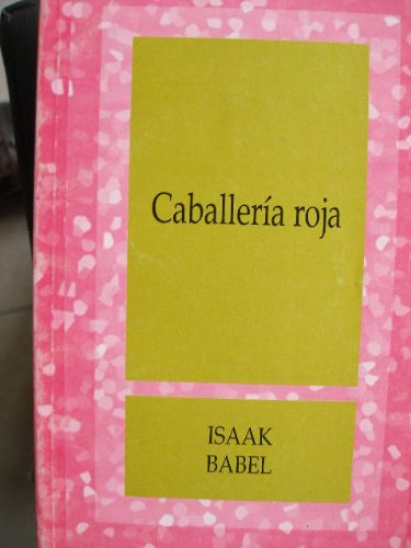 9789682948954: Caballeria Roja