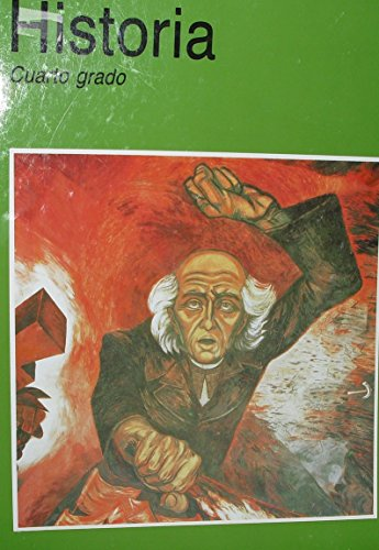 Historia Cuarto Grado: Felipe Garrido (Editor)