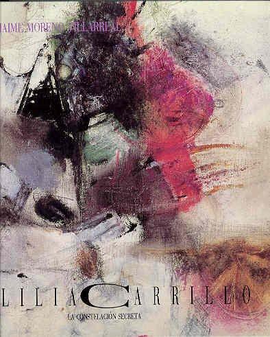 LILIA CARRILLO, LA CONSTELACION SECRETA: MORENO VILLARREAL, Jaime