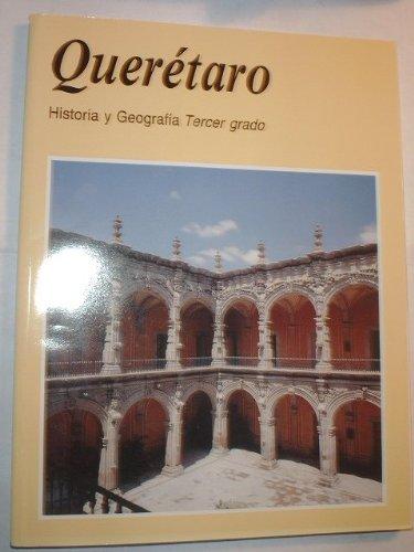 Queretaro Historia y Geografia Tercer grado