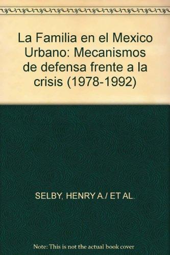 La familia en el México urbano. Mecanismos: SELVY, Henry (e.a.)