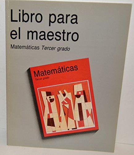 9789682963407: Libro Para El Maestro ~ Matematicas Tercer Grado
