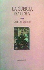 9789682978128: La Guerra Gaucha
