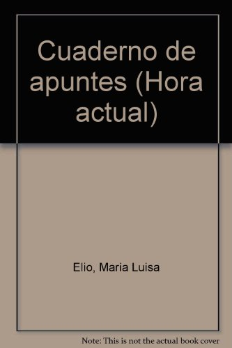 9789682981258: Cuaderno de apuntes (Hora actual) (Spanish Edition)
