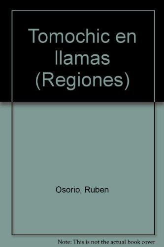 9789682982453: Tomochic en llamas (Regiones) (Spanish Edition)