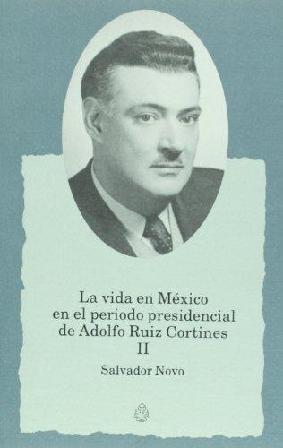 Adolfo Ruiz Cortines Abebooks