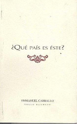 Que Pais Es Este?/ What Country Is: Carballo, Emmanuel