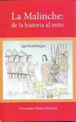 9789682990533: La Malinche: De la historia al mito (Colección Divulgación) (Spanish Edition)