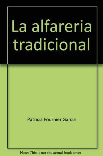La Alfareria Tradicional Resistencia a la Ruptura en Cuerpos Ceramicos - FOURNIER (Patricia)