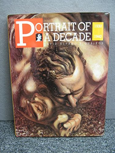 9789682995743: Portrait of a Decade: David Alfaro Siqueiros