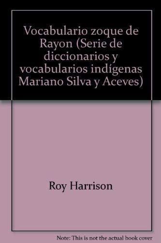 Vocabulario zoque de Rayón: Harrison, Roy, and Harrison, Margaret B. de