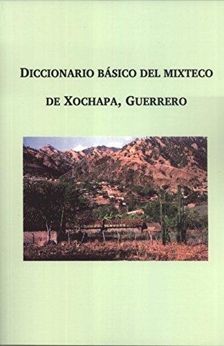 9789683103451: Diccionario Básico Del Mixteco De Xochapa, Guerrero