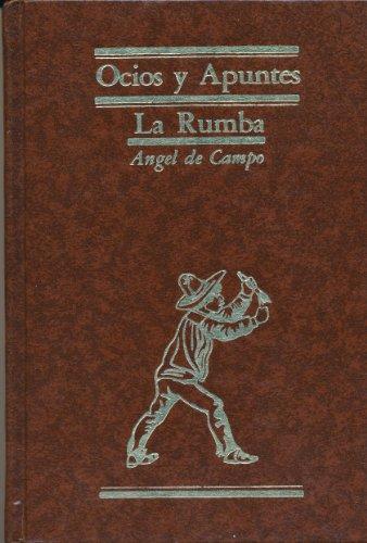 9789683400215: Ocios y apuntes ; La rumba (Clasicos de la literatura mexicana) (Spanish Edition)