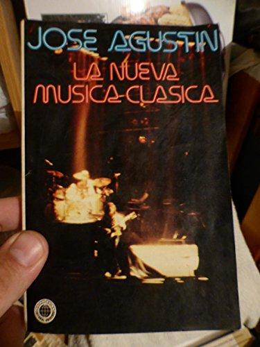 9789683502407: La nueva música clásica (Spanish Edition)