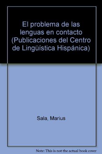 El Problema de las Lenguas en Contacto.: Sala, Marius