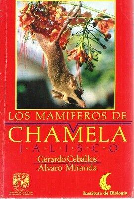 9789683602565: Los mamíferos de Chamela, Jalisco: Manual de campo (Spanish Edition)