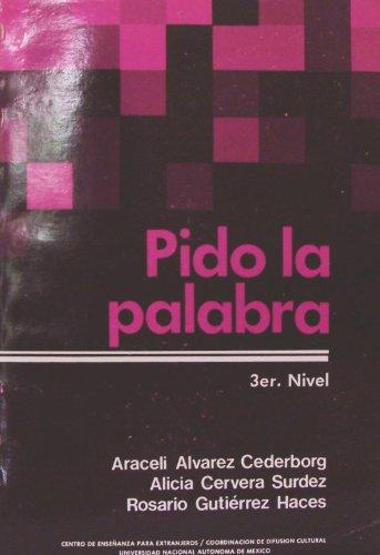 9789683604750: Pido La Palabra, 3er. Nivel