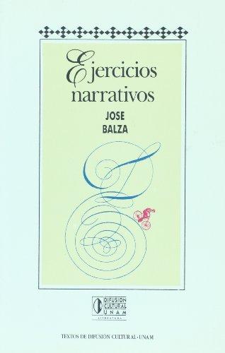 9789683623225: Ejercicios narrativos (Textos de Difusión cultural. Serie Rayuela internacional)