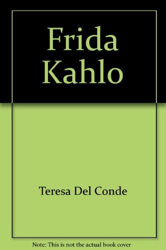 9789683624369: Frida Kahlo: La pintora y el mito (Monografías de arte / Instituto de Investigaciones Estéticas) (Spanish Edition)