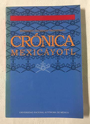 9789683627469: CRÓNICA MEXICÁYOTL