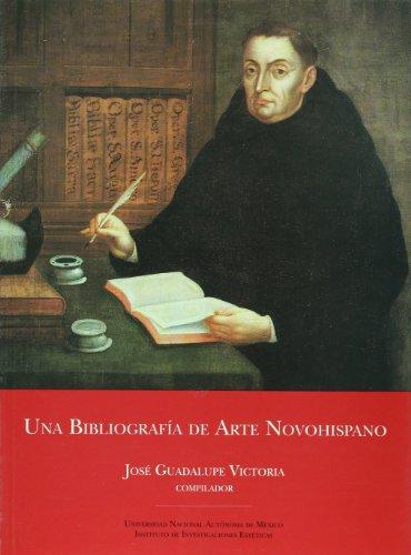 9789683631749: Una bibliografía de arte novohispano (Apoyo a la docencia)
