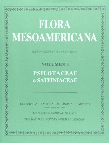Flora mesoamericana, Vol. 1. Psilotaceae a Slavinaceae (Spanish Edition) (9683647006) by Gerrit Davidese; Mario Sousa; Sandra Knapp