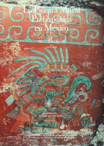 9789683647412: La pintura mural prehispanica en Mexico/ The Pre-hispanic Mural Painting in Mexico: Teotihuacan (Spanish Edition)