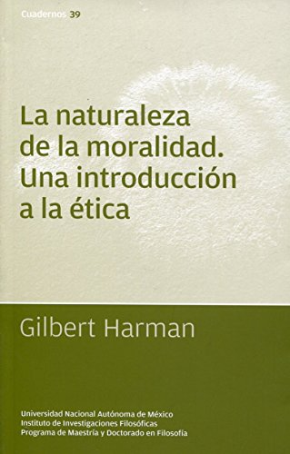 naturaleza de la moralidad la una introduccion: HARMAN, GILBERT