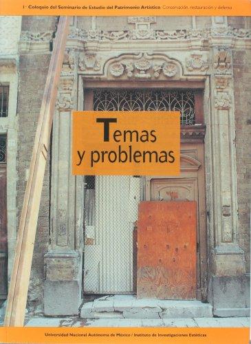 9789683654007: Temas y problemas: 1er. coloquio Seminario de Estudio del Patrimonio Artistico (Spanish Edition)