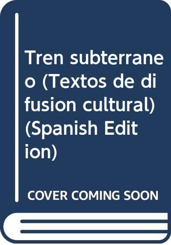 9789683655233: Tren subterraneo (Textos de difusion cultural) (Spanish Edition)