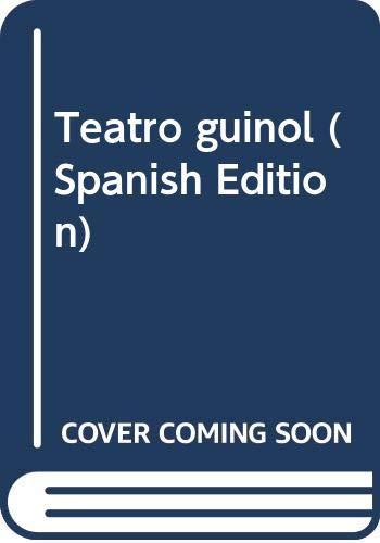 Teatro guinol (Spanish Edition): German List Arzubide