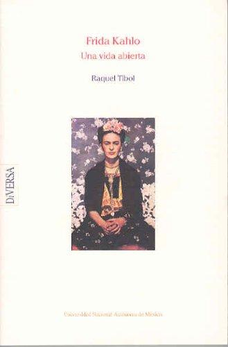 9789683667663: Frida kahlo, una vida abierta