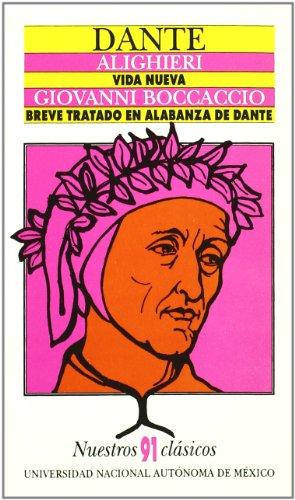 Vida nueva / Breve tratado en alabanza d: Alighieri, Dante / Boccaccio,