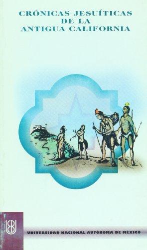 9789683680839: Cronicas jesuiticas de la Antigua California (Spanish Edition)