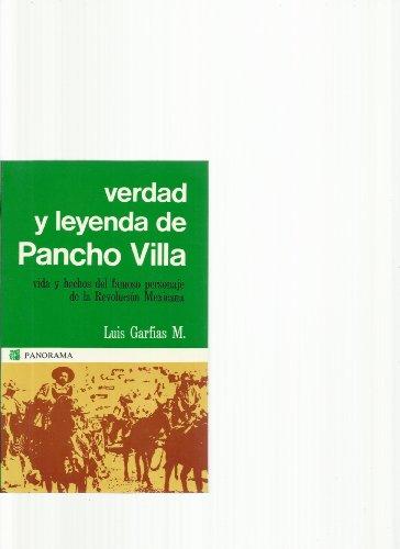 9789683800244: Verdad Y Leyenda De Pancho Villa