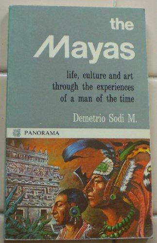 The Mayas: Demetrio Sodi; Fernandez, Adela M.
