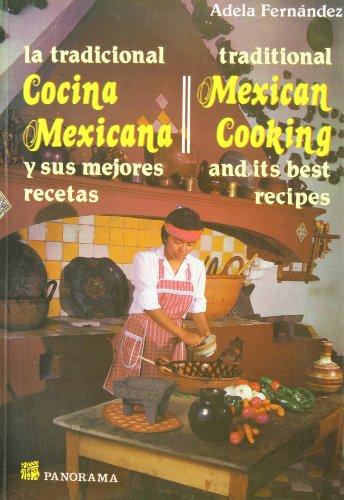 Tradicional Cocina Mexicana / Traditional Mexican Cooking: Fernandez, Adela