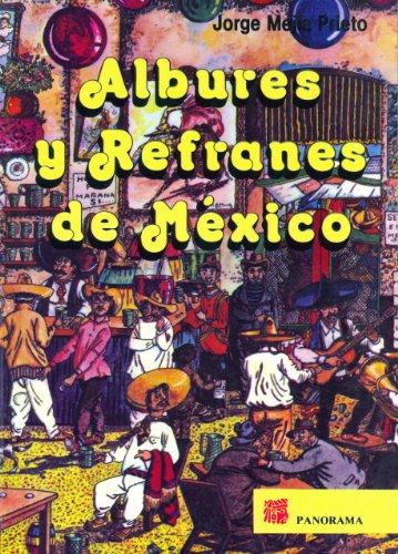 Albures y Refranes de Mexico = Dirty: Mejia Prieto, Jorge