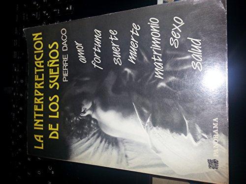 La Interpretacion De Los Sueños (9789683802767) by Pierre Daco