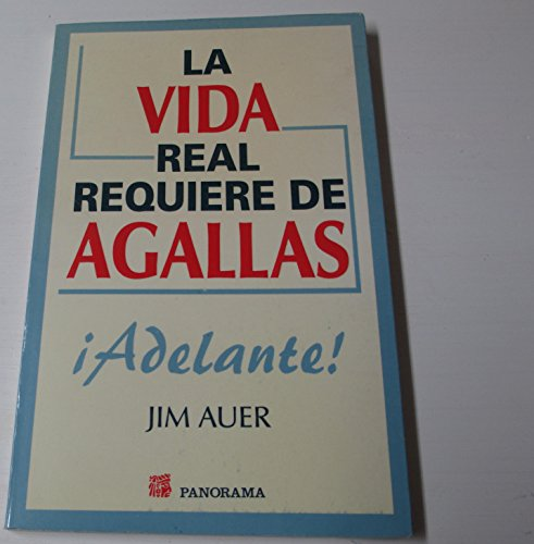 La vida real requiere de Agallas (9683809375) by Jim Auer