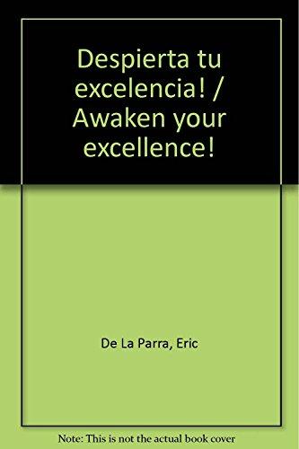 9789683811318: ¡Despierta tu Excelencia! (Spanish Edition)